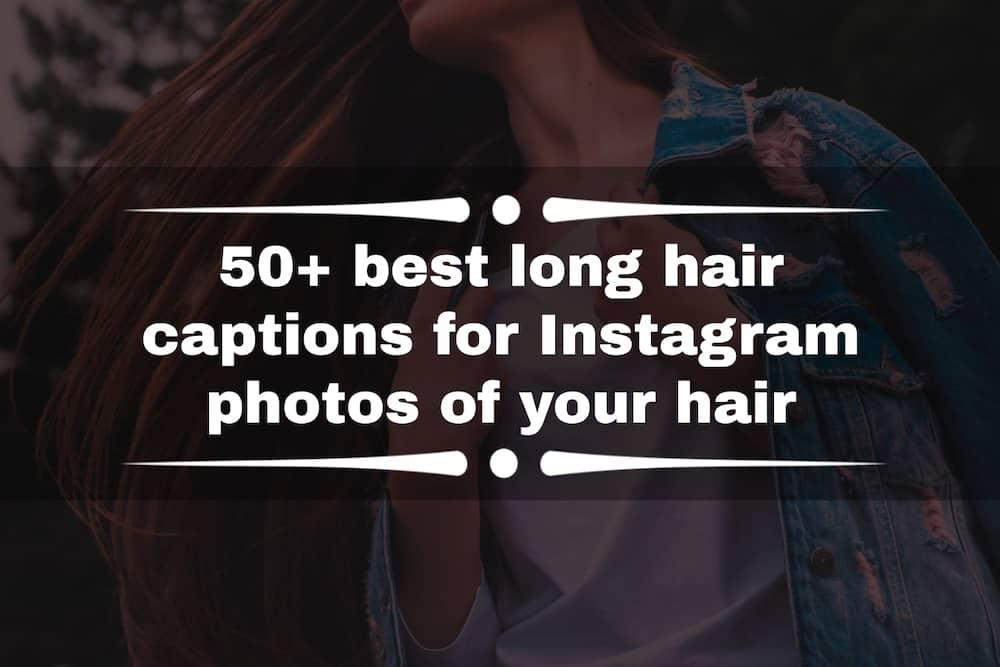 Long hair captions for Instagram
