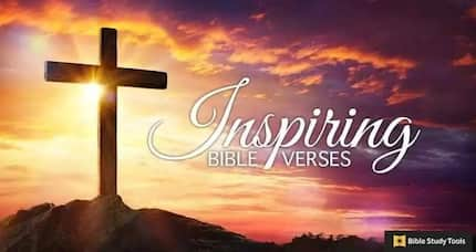 Best Bible quotes for inspiration and encouragement