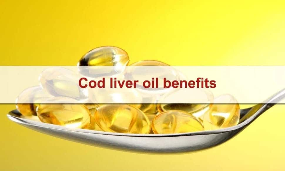 Advantages of cod liver oil How to use code liver oil Different uses of cod liver oil
