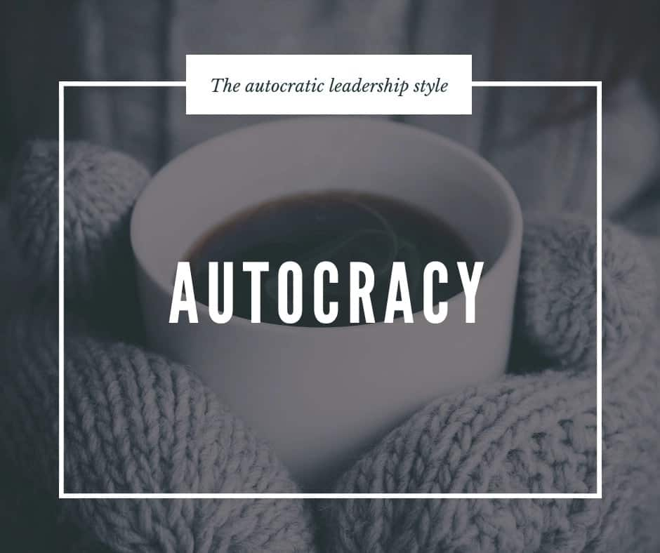 Autocratic Leadership Style Advantages And Disadvantages Tukocoke