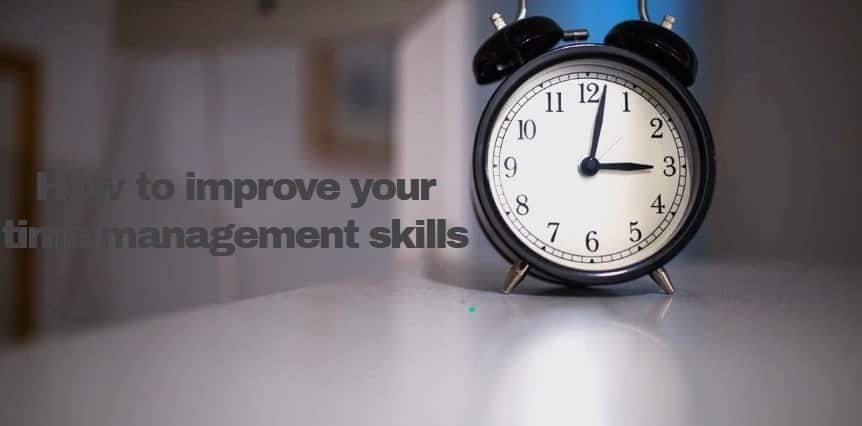 time management skills, time management tips, how to manage time, help with time management
