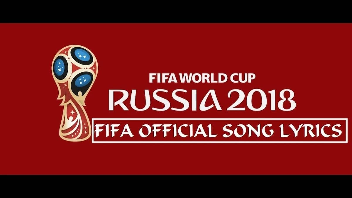 2018 World Cup song