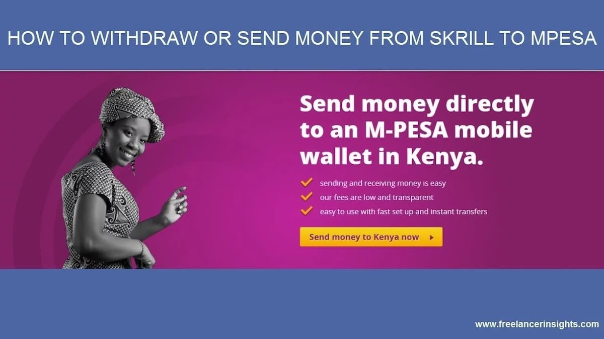 How to Transfer Money Skrill To Mpesa and Mpesa to Skrill