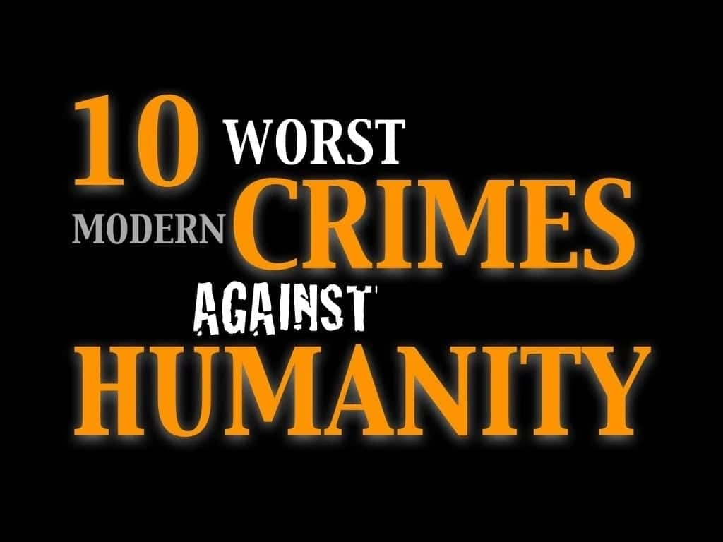 Crimes against humabity icc, Crimes against humanity top 10, Difference between war crimes and crimes against humabity