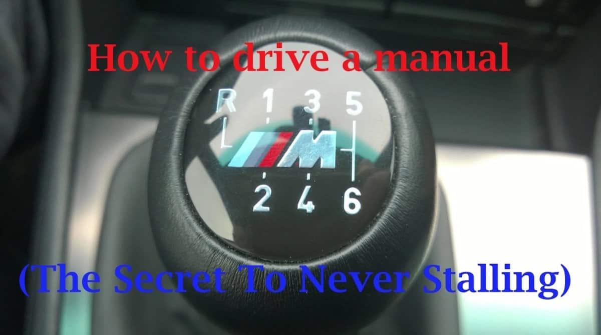 Drive stick shift Drive manual car very slowly Drive manual car reverse Manual car hill start