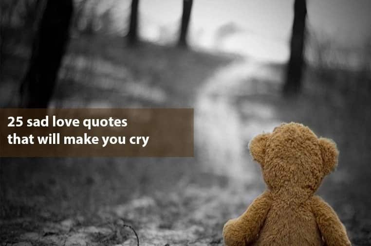 25 Sad Love Quotes That Will Make You Cry Tukocoke