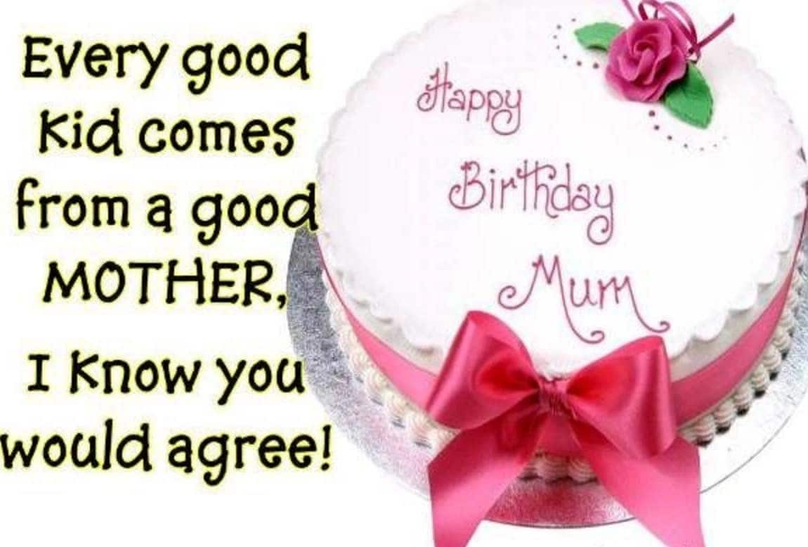 happy birthday mom quotes happy birthday mama what to say to your mom on her birthday birthday sms for mom