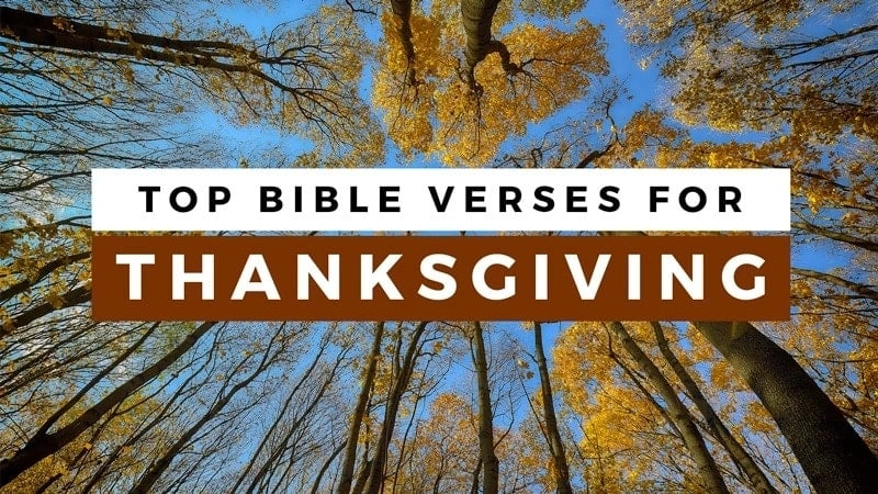 Bible verses about thanksgiving Best thanksgiving verses in the bible Inspirational thanksgiving verses in the bible