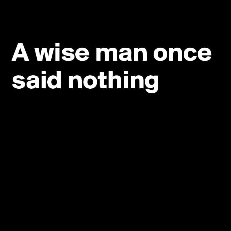 Wise inspirational quotes Wise quotes images Short wise quotes Best wise quotes