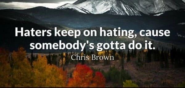 haters quotes, quotes for haters, quotes to haters