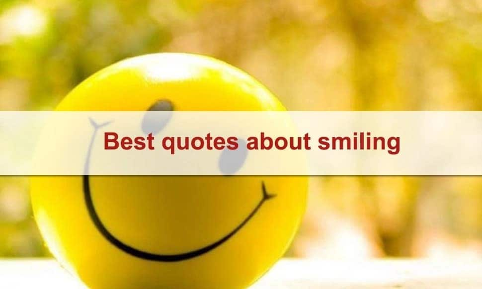 Best quotes about smiling List of quotes about smiling Quotes about smiling pictures