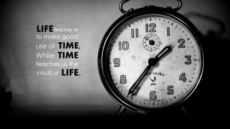 quotes about time and life quotes about time management time quotes