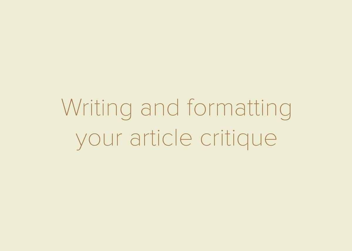 how to critique an article, how to write an article critique essay, critiquing an article
