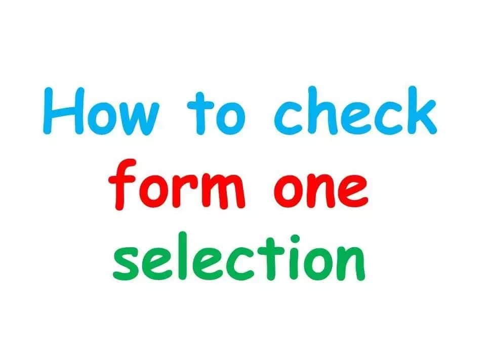 Form one selection 2018