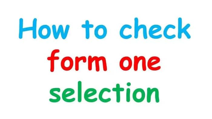 Everything you need to know about form 1 selection in Kenya