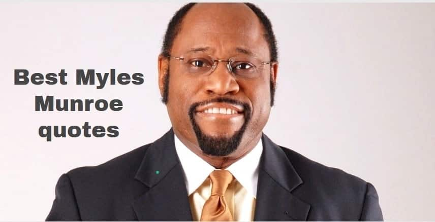 Myles Munroe quotes, wise Myles Munroe quotes, best Myles Munroe quotes