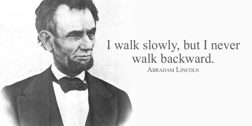 Abraham Lincoln quotes, Abraham Lincoln quotes on success, Abraham Lincoln quotes on leadership