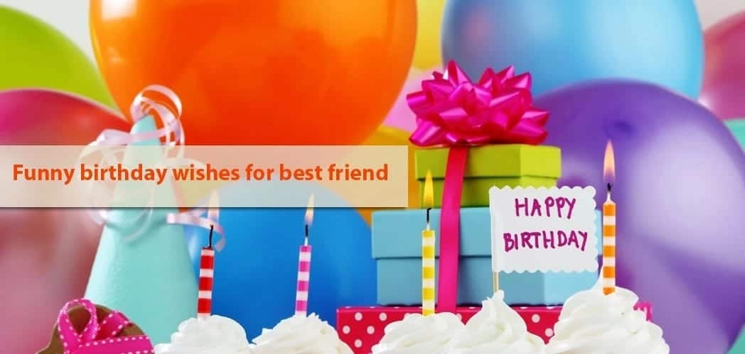 Funny Birthday Wishes For Best Friend Tukocoke
