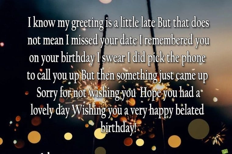 Happy Belated Birthday For A Friend Quotes Images