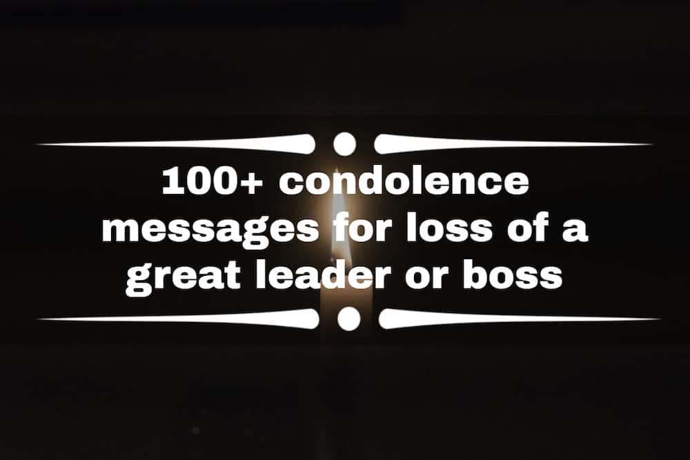 condolence messages for loss of a great leader