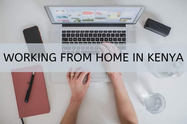 Working from home in Kenya
