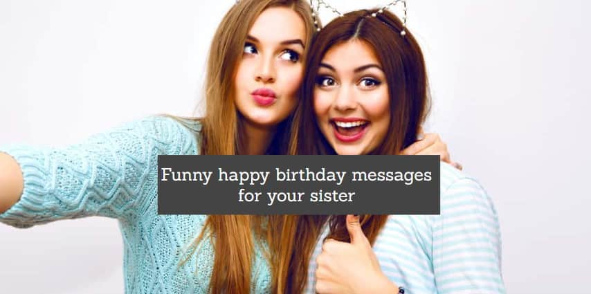 Prime Funny Happy Birthday Messages For Your Sister Tuko Co Ke Personalised Birthday Cards Paralily Jamesorg