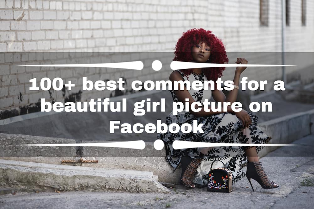 best comments for a beautiful girl picture on Facebook