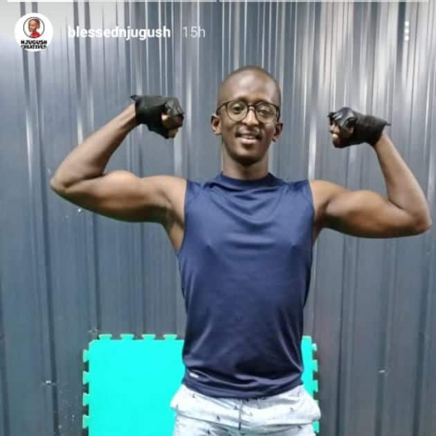 Njugush has been working out for 2 years.