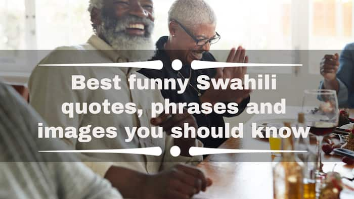 Best funny Swahili quotes, quotes and images you should know