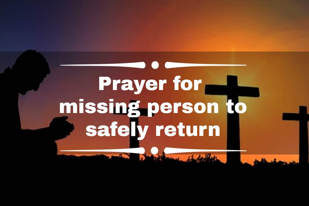Prayer for missing person to safely return