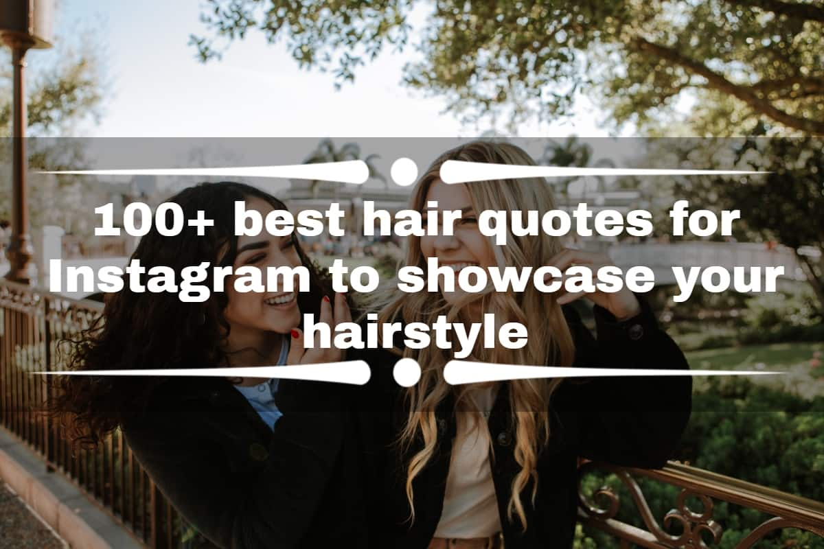 100 Best Hair Quotes For Instagram To Showcase Your Hairstyle Tuko Co Ke