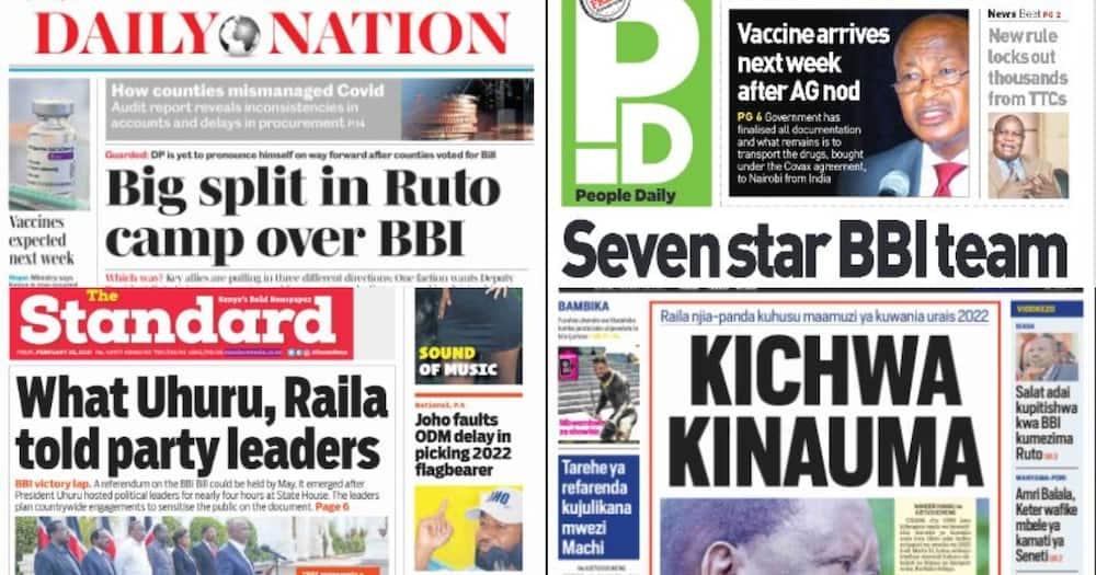 Kenyan newspapers review for Feb 26: Ruto's allies split on BBI as Uhuru, Raila form seven-star team
