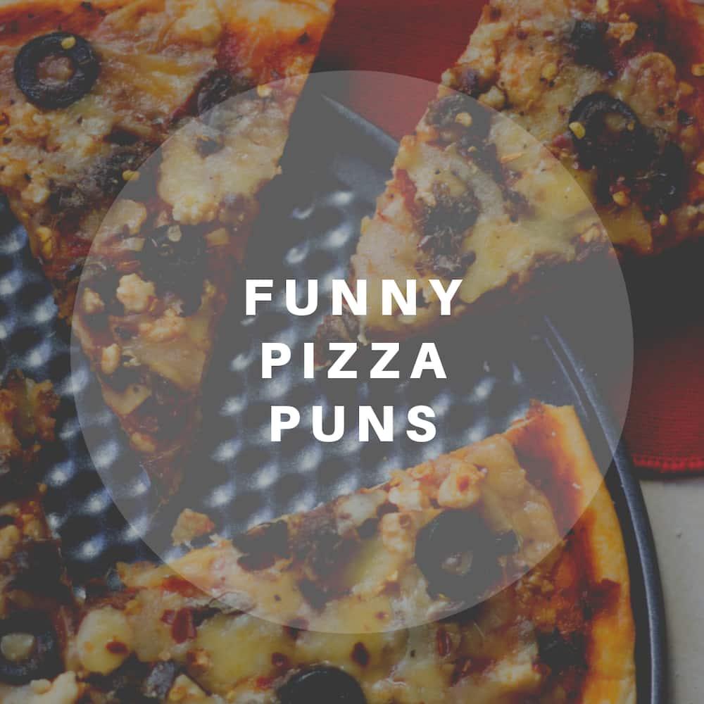 Funny pizza puns, quotes and sayings ▷ Tuko.co.ke