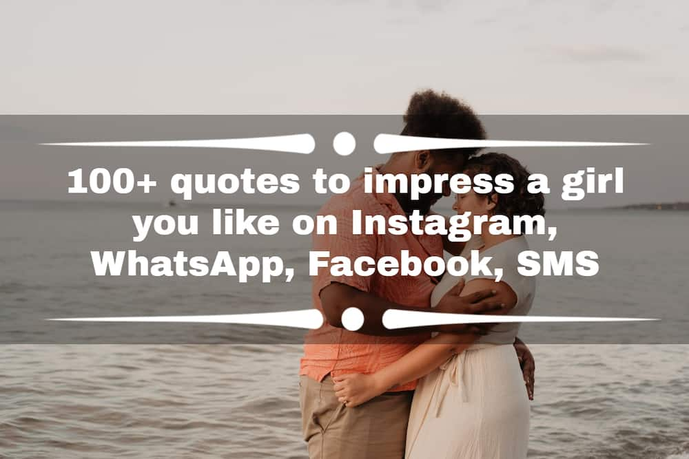 Quotes to impress a girl you like