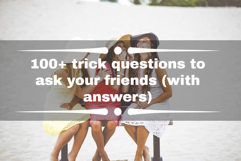 trick questions to ask