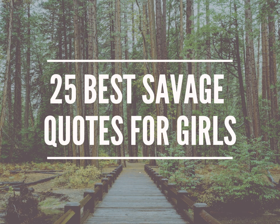 25 best savage quotes for girls