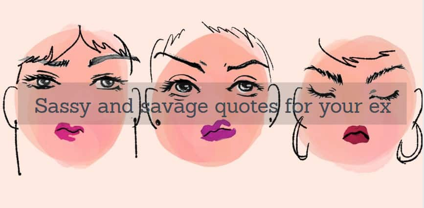 sassy and savage quotes for your ex ▷ tuko co ke
