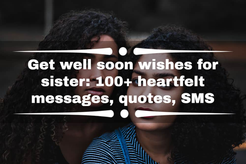 Get well soon wishes for sister