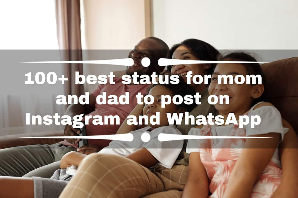 best status for mom and dad
