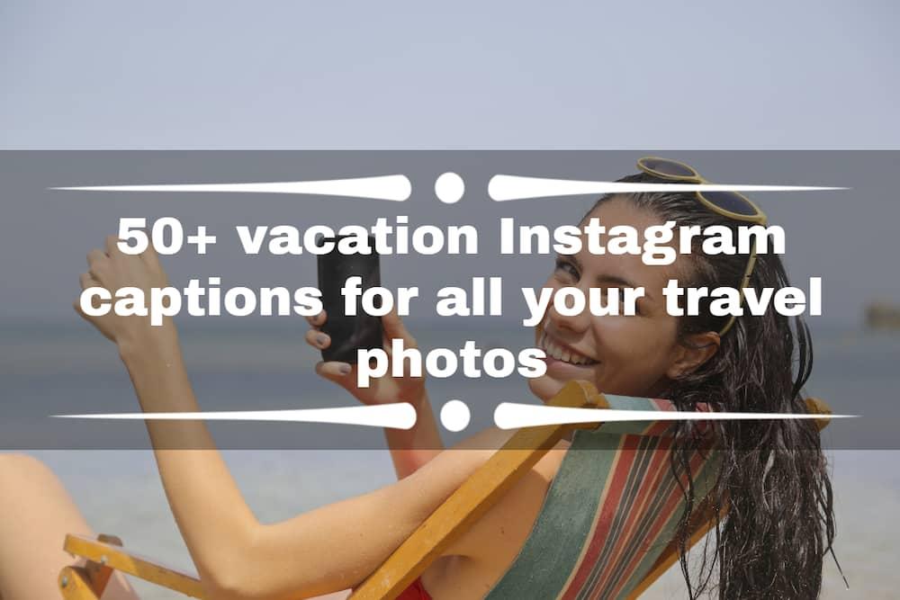 vacation Instagram captions