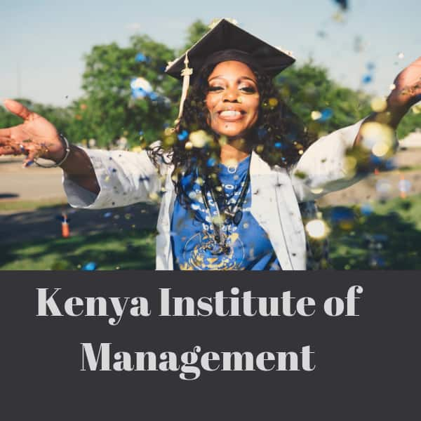 Kenya Institute of Management Courses and Fees for 2019