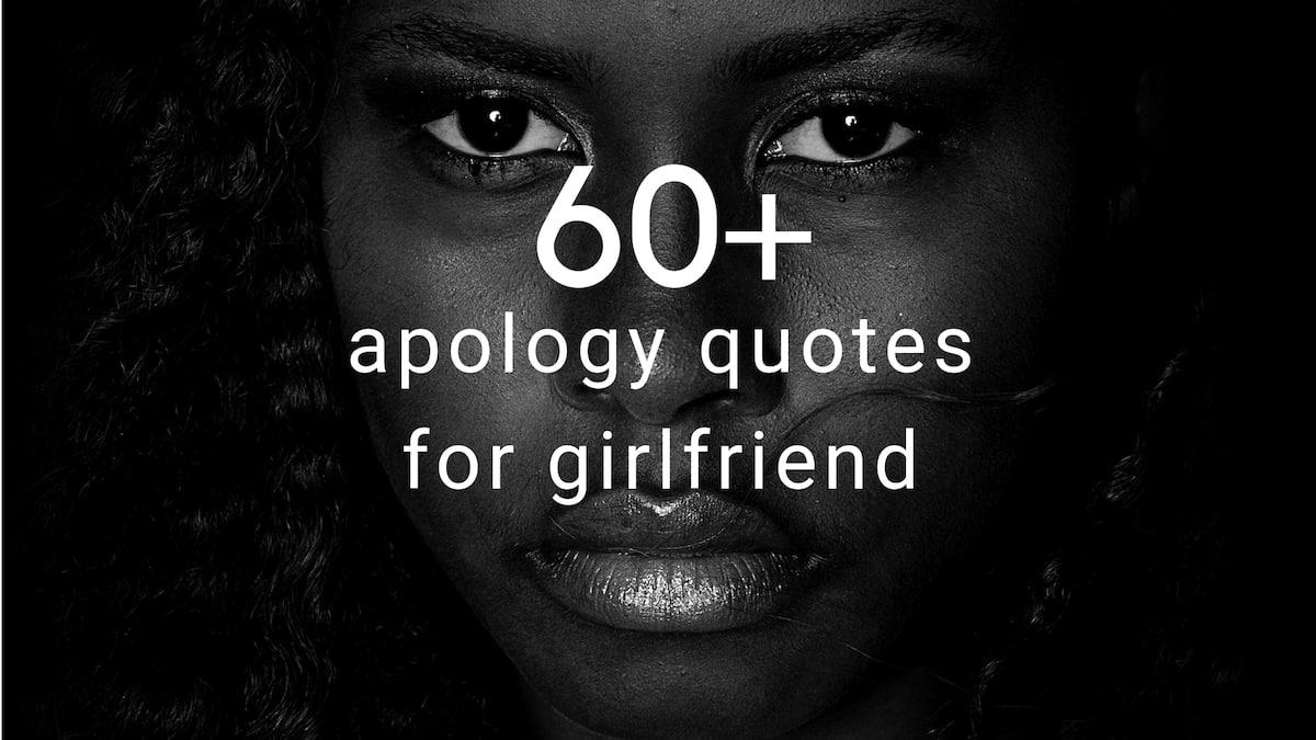 60+ apology quotes for girlfriend ▷ Tuko co ke