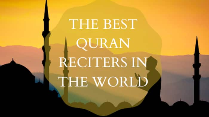 Best Quran reciters in the world every Muslim admires