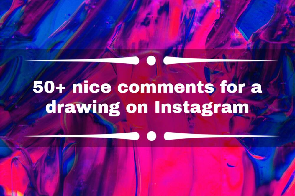 comments for a drawing on Instagram