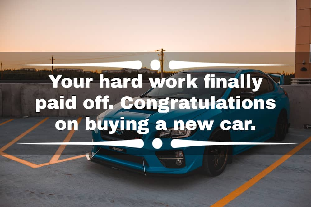 congratulation on your new car