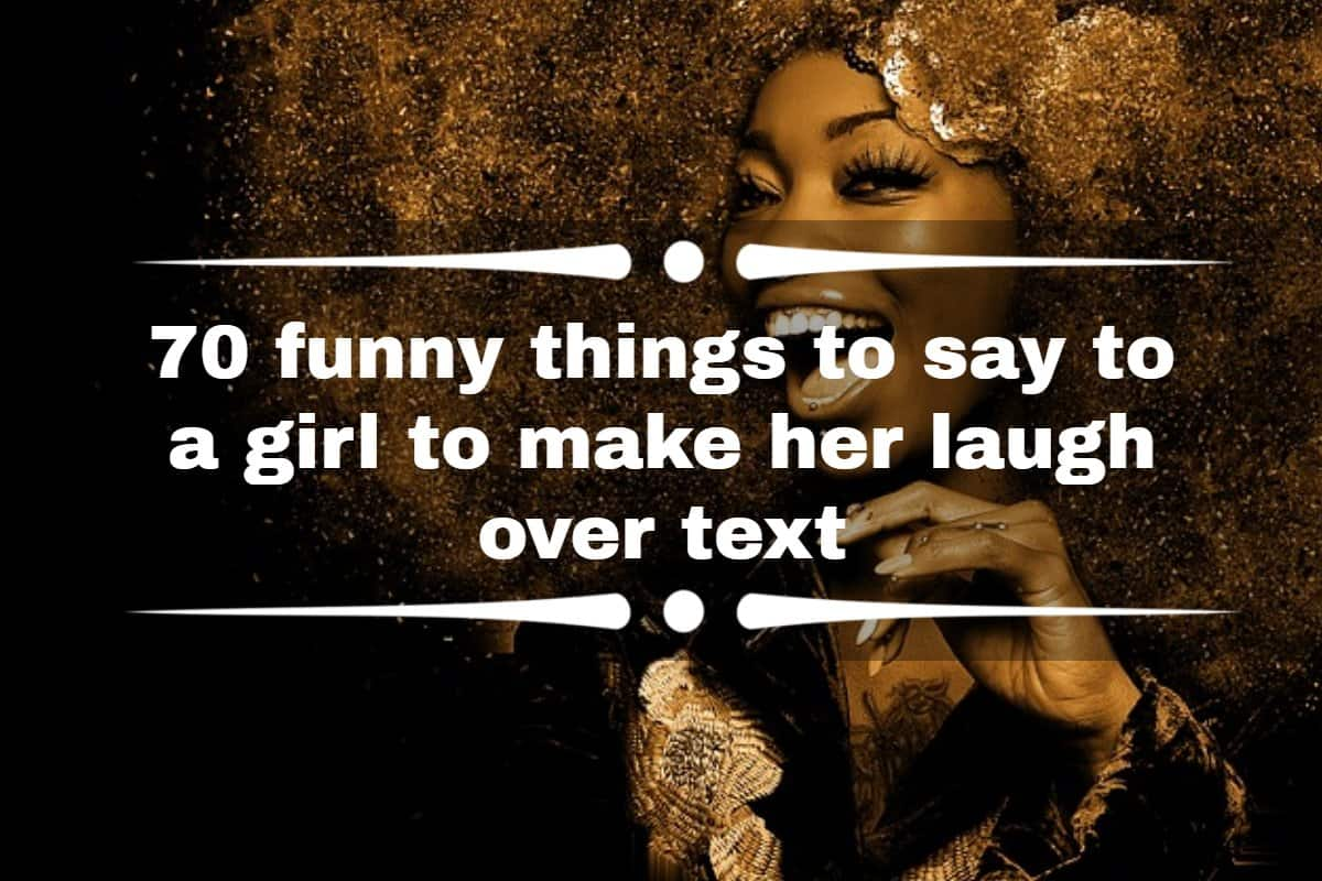 Say her happy make what to to ur gf to 100 Happy