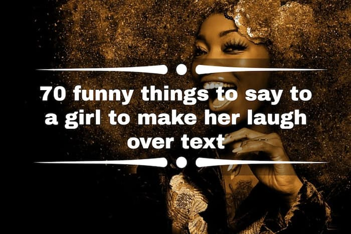 Playful things to say to a girl