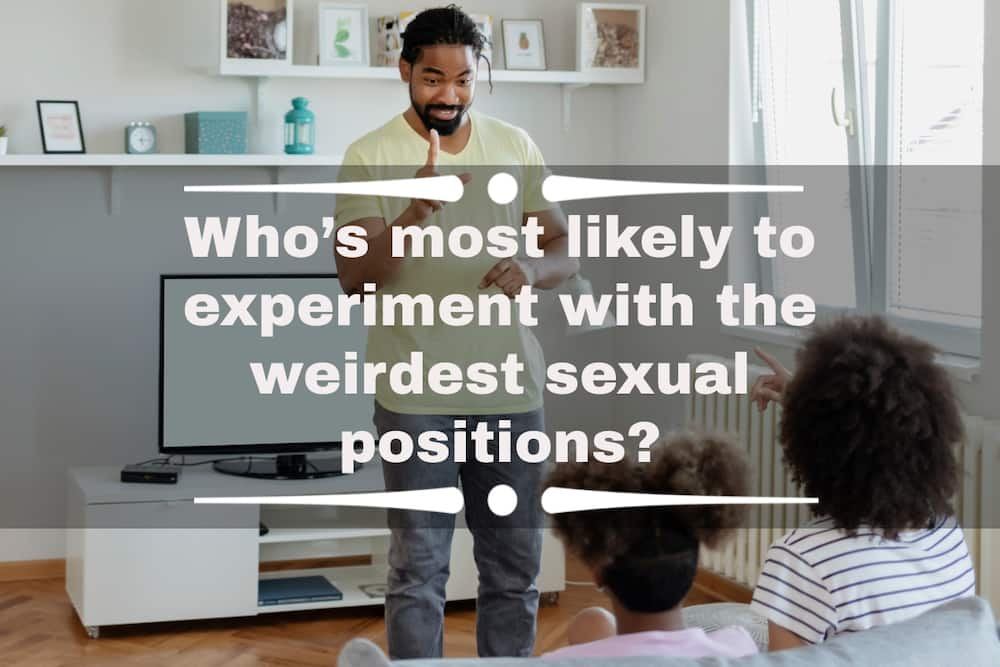 Who is most likely to questions