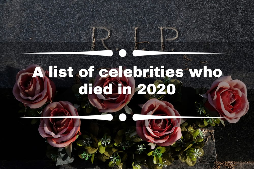 A list of celebrities who died in 2020