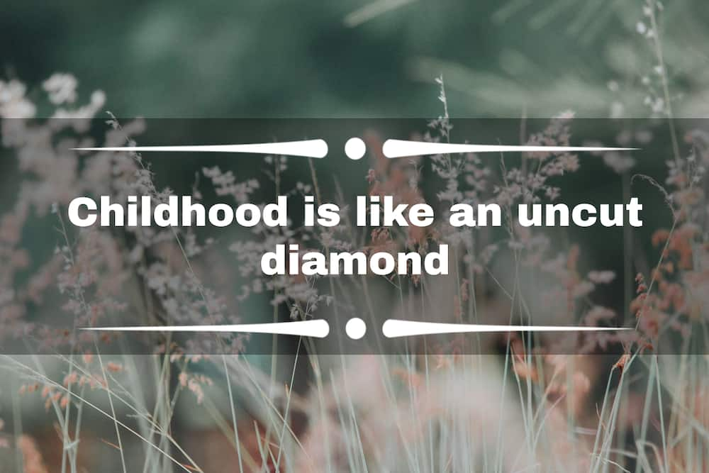 childhood quotes and sayings